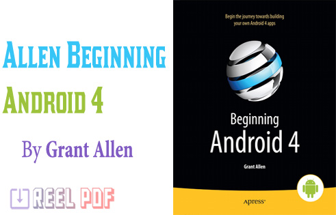 Beginning Android 4 by Grant Allen