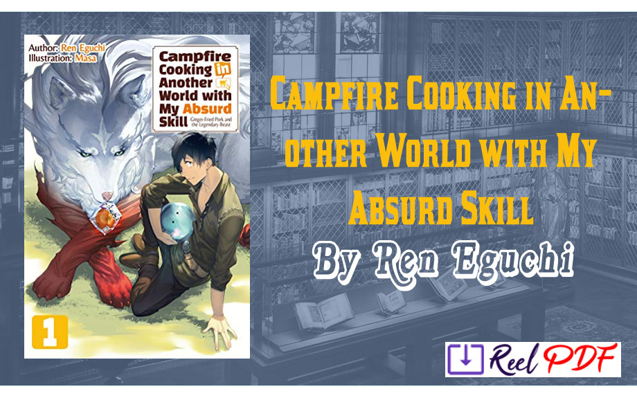Campfire Cooking in Another World with My Absurd Skill Pdf
