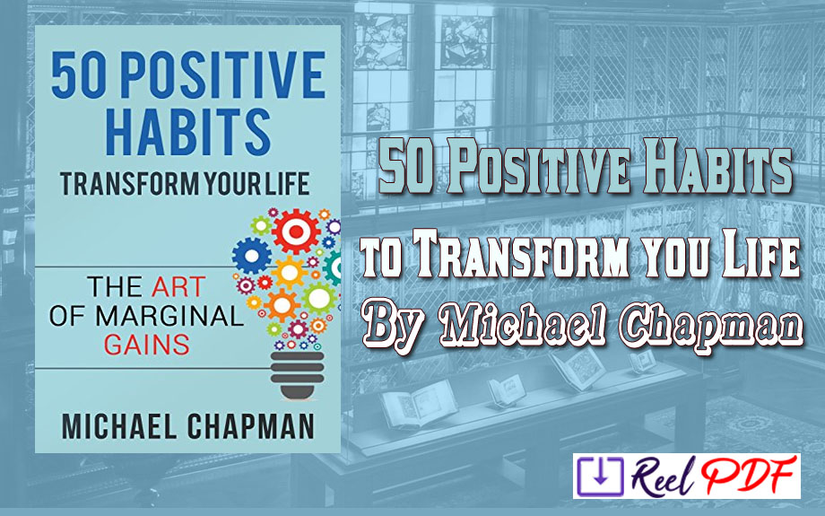Positive Thinking: 50 Positive Habits to Transform you Life: Positive Thinking,Positive Thinking Techniques,Positive Energy