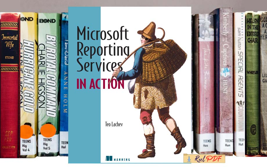 Lachev Microsoft Reporting Services In Action 2005