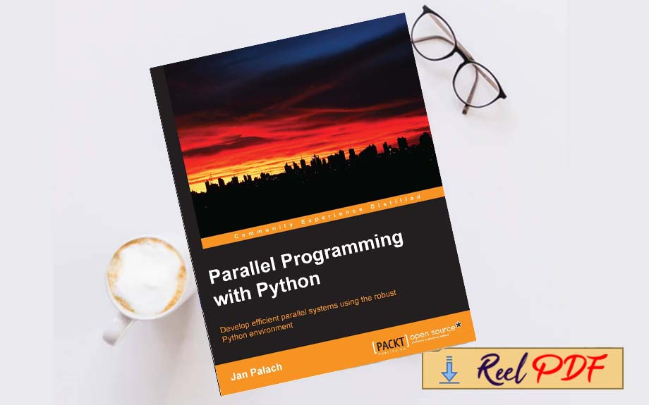 Palach Parallel Programming With Python 2014