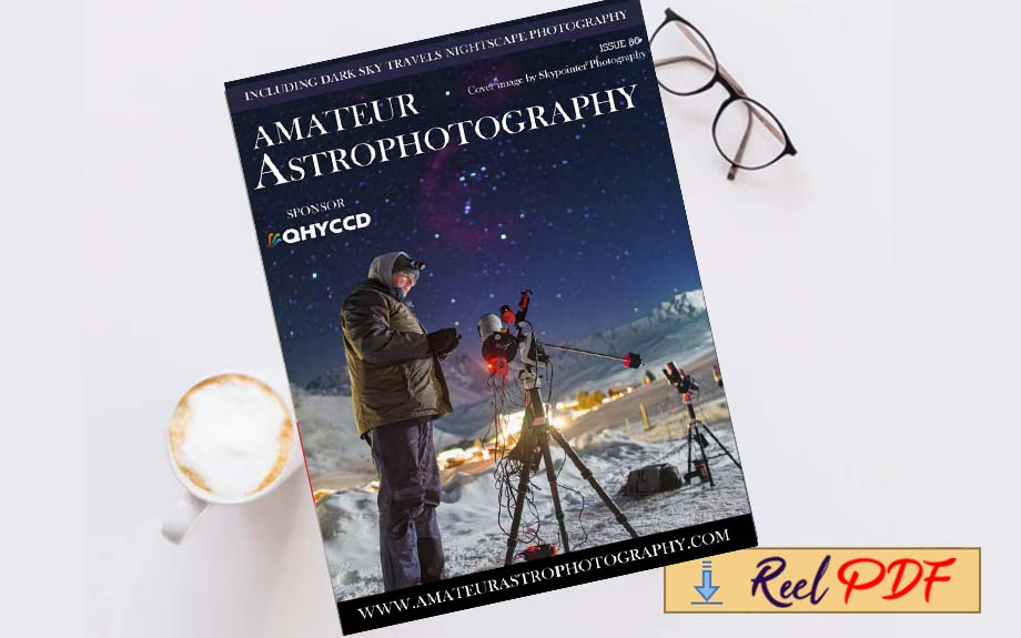 Amateur Astrophotography – Issue 86 2021
